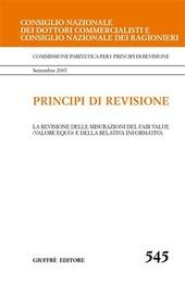 Principi di revisione. Documento 545. La revisione delle misurazioni del fair value (valore equo) e della relativa informativa