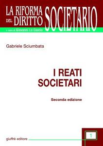 Libro I reati societari Gabriele Sciumbata