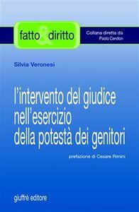 Foto Cover di L' intervento del giudice nell'esercizio della potestà dei genitori, Libro di Silvia Veronesi, edito da Giuffrè