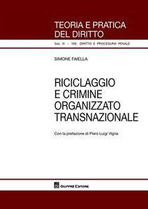 Libro Riciclaggio e crimine organizzato transnazionale Simone Faiella