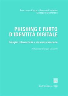Winniearcher.com Phishing e furto d'identità digitale. Indagini informatiche e sicurezza bancaria Image