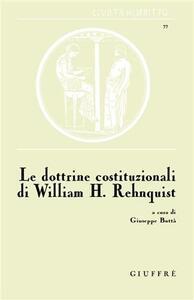 Le dottrine costituzionali di William H. Rehnquist