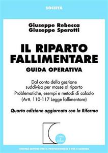 Libro Il riparto fallimentare Giuseppe Rebecca , Giuseppe Sperotti