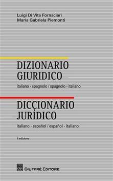 Fondazionesergioperlamusica.it Dizionario giuridico italiano-spagnolo, spagnolo-italiano Image