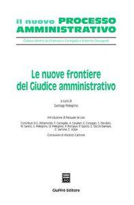 Libro Le nuove frontiere del giudice amministrativo