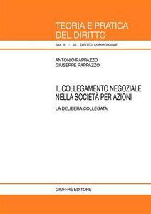 Foto Cover di Il collegamento negoziale nella società per azioni, Libro di Antonio Rappazzo,Giuseppe Rappazzo, edito da Giuffrè