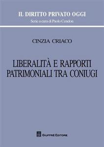 Libro Libertà e rapporti patrimoniali tra coniugi Cinzia Criaco