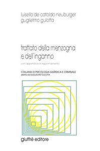 Foto Cover di Trattato della menzogna e dell'inganno. Con appendice di aggiornamento, Libro di Luisella De Cataldo Neuburger, edito da Giuffrè