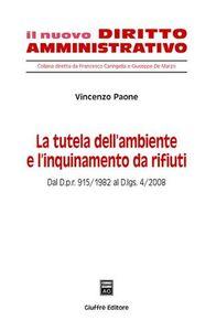 Foto Cover di La tutela dell'ambiente e l'inquinamento da rifiuti, Libro di Vincenzo Paone, edito da Giuffrè