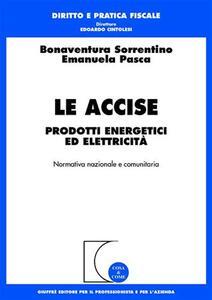 Le accise. Prodotti energetici ed elettricità