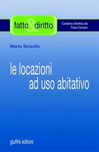 Libro Le locazioni ad uso abitativo Marta Serpolla