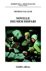 Libro Novelle dei mesi dispari Michele Salazar
