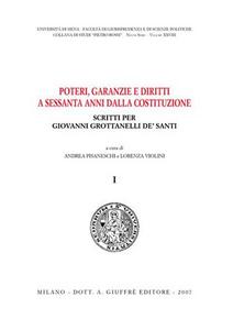 Libro Poteri, garanzie e diritti a sessanta anni dalla Costituzione. Scritti per Giovanni Grottanelli De' Santi