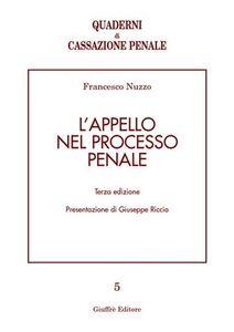 Libro L' appello nel processo penale Francesco Nuzzo