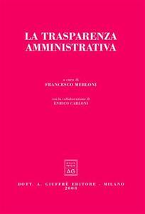 La trasparenza amministrativa