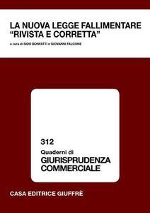 Libro La nuova legge fallimentare «rivista e corretta». Atti del Convegno (Lanciano, 13 ottobre 2007)