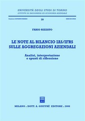Le note al bilancio IAS/IFRS sulle aggregazioni aziendali. Analisi, interpretazione e spunti di riflessione
