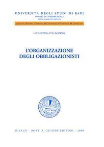 Libro L' organizzazione degli obbligazionisti Giuseppina Pellegrino