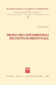 Libro Profili pro-concorrenziali dell'istituto brevettuale Valeria Falce