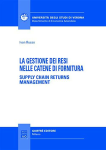 Libro La gestione dei resi nelle catene di fornitura. Supply chain returns management Ivan Russo