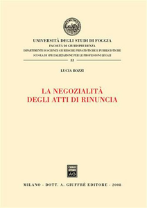 Libro La negozialità degli atti di rinuncia Lucia Bozzi