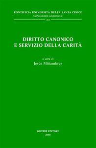 Libro Diritto canonico e servizio della carità