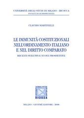 Le immunità costituzionali nell'ordinamento italiano e nel diritto comparato