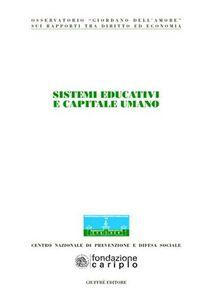 Foto Cover di Sistemi educativi e capitale umano. Atti del Congresso (Milano, 22-23 giugno 2007), Libro di  edito da Giuffrè