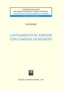 Libro L' avviamento in aziende con carenza di reddito Luigi Borrè