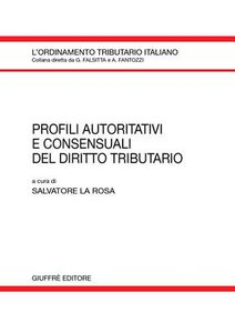 Libro Profili autoritativi e consensuali del diritto tributario