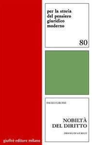 Libro Nobiltà del diritto. Profili dei giuristi Paolo Grossi