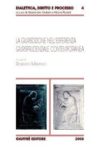 Foto Cover di La giurisdizione nell'esperienza giurisprudenziale contemporanea, Libro di  edito da Giuffrè