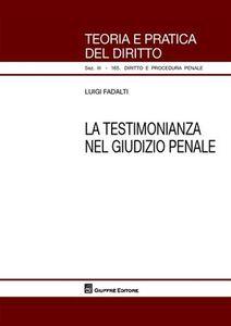 Libro La testimonianza nel giudizio penale Luigi Fadalti