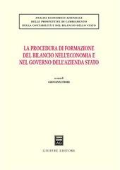 La procedura di formazione del bilancio nell'economia e nel governo dell'azienda Stato