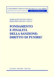Libro Fondamento e finalità della sanzione. Diritto di punire? M. Josè Falcon y Tella