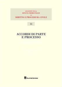 Libro Accordi di parte e processo