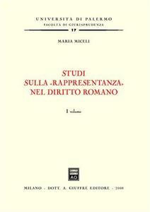 Libro Studi sulla «rappresentanza» nel diritto romano Maria Micelli