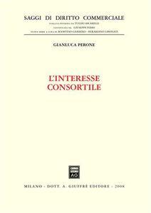 Foto Cover di L' interesse consortile, Libro di Gianluca Perone, edito da Giuffrè
