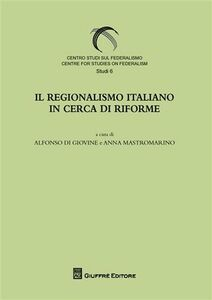 Foto Cover di Il regionalismo italiano in cerca di riforme, Libro di  edito da Giuffrè