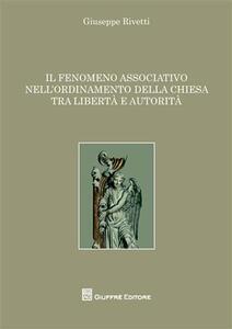 Il fenomeno associativo nell'ordinamento della Chiesa tra libertà e autorità