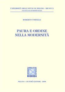 Libro Paura e ordine nella modernità Roberto Cornelli