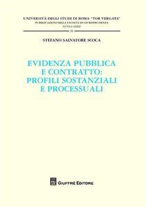 Foto Cover di Evidenza pubblica e contratto. Profili sostanziali e processuali, Libro di Stefano S. Scoca, edito da Giuffrè