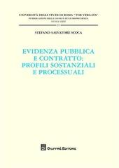 Evidenza pubblica e contratto. Profili sostanziali e processuali