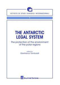 Libro The Antartic legal system. The protection of the environment of the polar regions