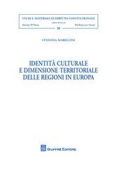 Identità culturale e dimensione territoriale delle regioni in Europa