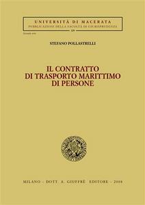 Libro Il contratto di trasporto marittimo di persone Stefano Pollastrelli