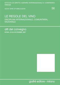 Libro Le regole del vino. Atti del Convegno (Roma, 23-24 novembre)