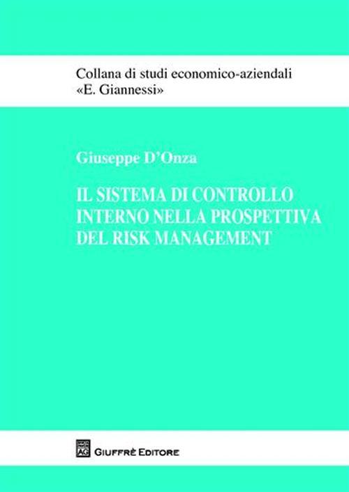 Il sistema di controllo interno nella prospettiva del risk management