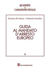 Guida al mandato d'arresto europeo