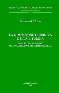 Foto Cover di La dimensione giuridica della liturgia, Libro di Massimo Del Pozzo, edito da Giuffrè